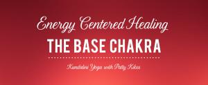 BaseChakraEnergyCentredHealing