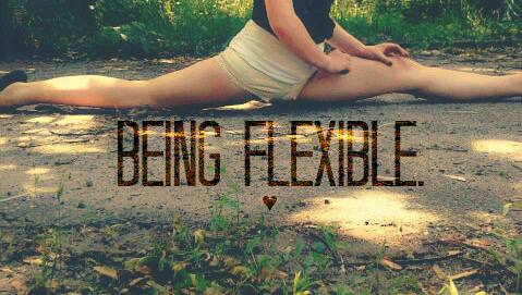 Your success depends on your ability to be.. flexible